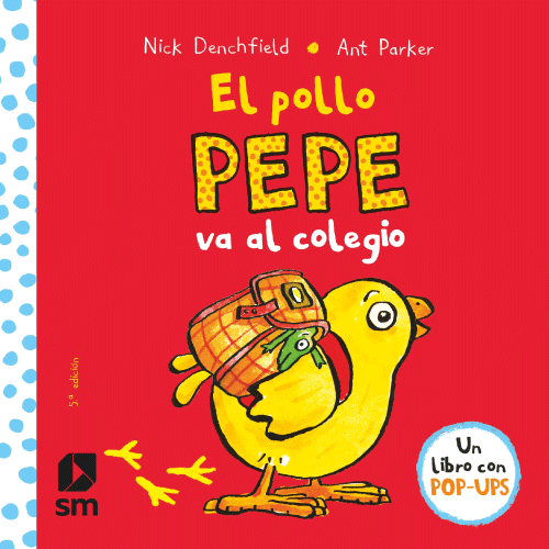 Portada del libro El Pollo Pepe Va al Colegio